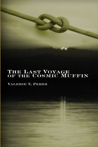 9781419628788: The Last Voyage of the Cosmic Muffin