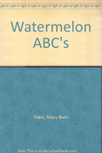 9781419629334: Watermelon ABC's