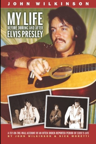 9781419629518: My Life Before, During and After Elvis Presley