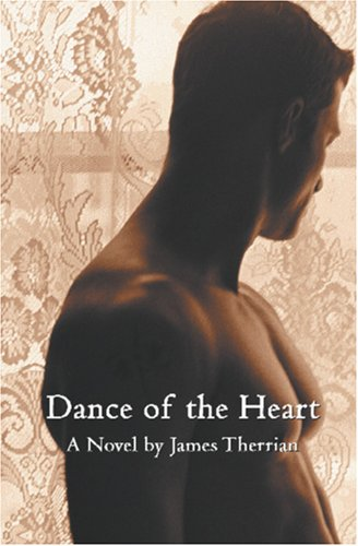 Dance of the Heart: Therrian, James L.