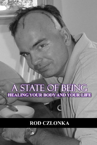9781419631313: A State of Being : Healing your body and your life