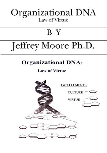 9781419631368: Organizational DNA: Law of Virtue