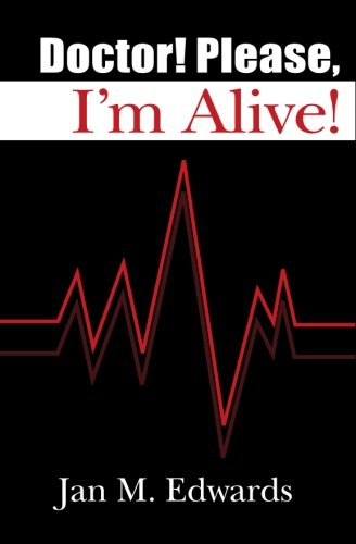 9781419632242: Doctor! Please, I'm Alive!