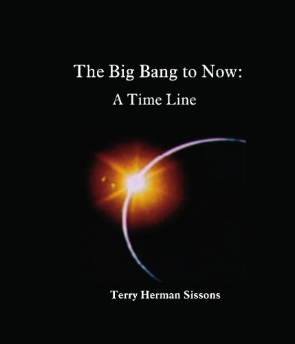9781419632259: The Big Bang to Now: A Time Line