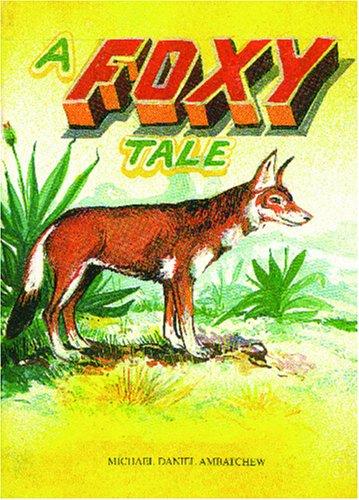 A Foxy Tale: Ambatchew, Michael Daniel