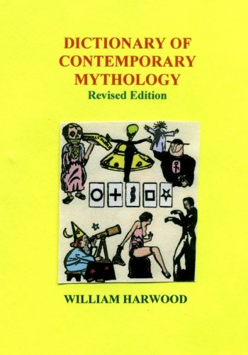 9781419634437: Dictionary of Contemporary Mythology: Revised Edition