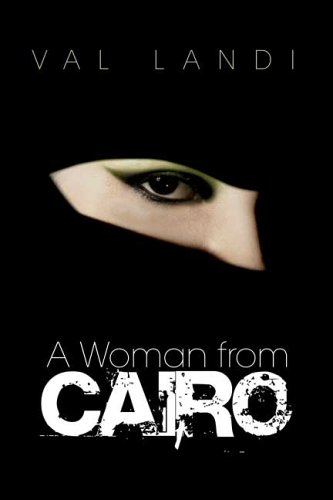 9781419634819: A Woman From Cairo