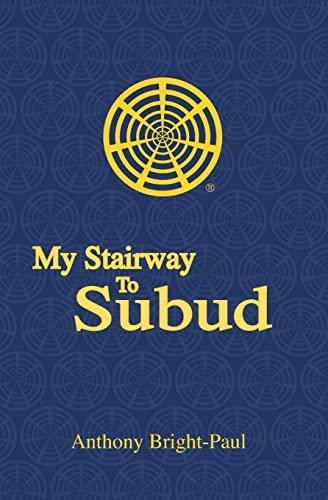 9781419635267: My Stairway to Subud