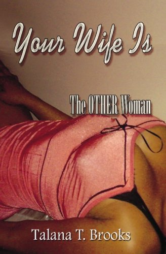 9781419635298: Your Wife is the Other Woman