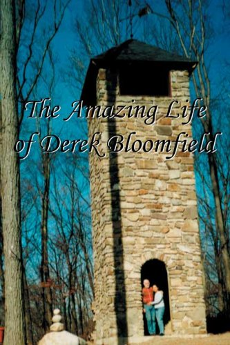 9781419635434: The Amazing Life Of Derek Bloomfield