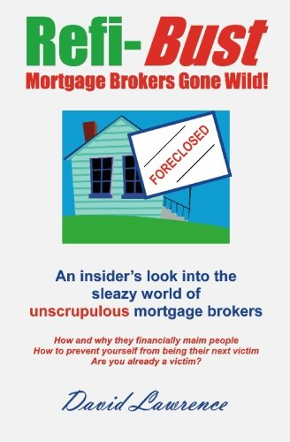 9781419635816: Refi Bust: Mortgage Brokers Gone Wild!