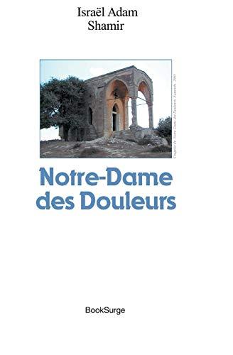 9781419636233: Notre-dame Des Douleurs