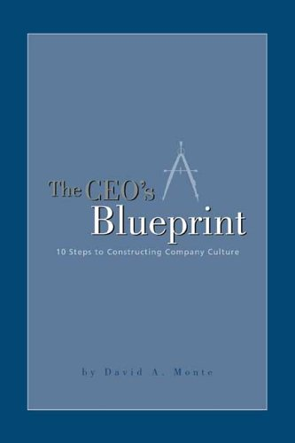 9781419636332: The CEO's Blueprint: 10 Steps to Constructing Company Culture