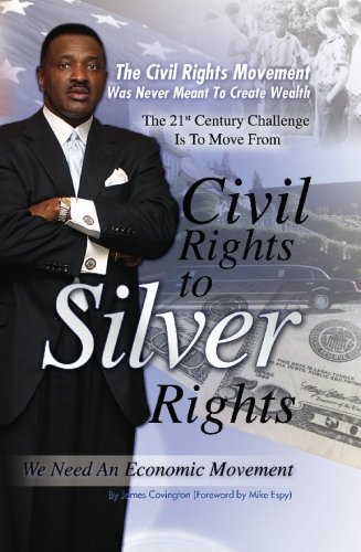 """From Civil Rights to Silver Rights"""": The: Covington, James E."""