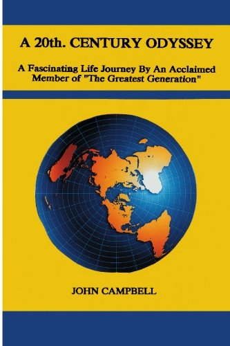 """A 20th. CENTURY ODYSSEY: A Fascinating Journey By An Acclaimed Member of """"The Greatest ..."""