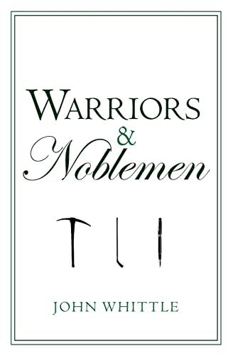 Warriors & Noblemen: John Whittle