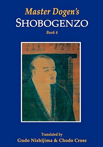9781419638213: 4: Master Dogen's Shobogenzo: Volume 4