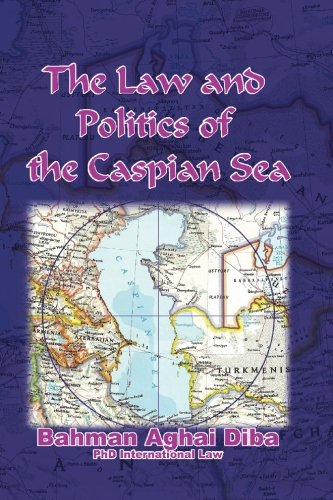 9781419638237: The Law and Politics of the Caspian Sea