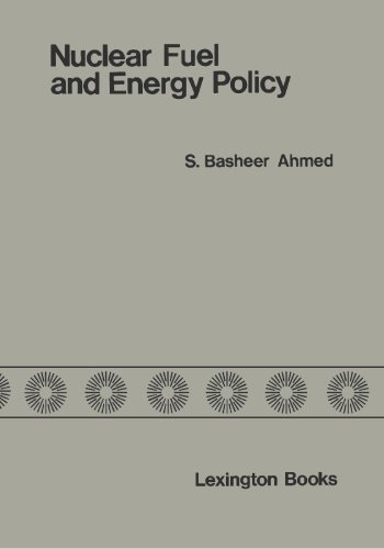 9781419638299: Nuclear Fuel and Energy Policy