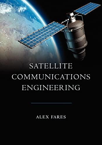 9781419639050: Satellite Communications Engineering
