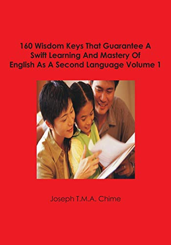 160 Wisdom Keys That Guarantee A Swift: Chime, Joseph T.M.A.