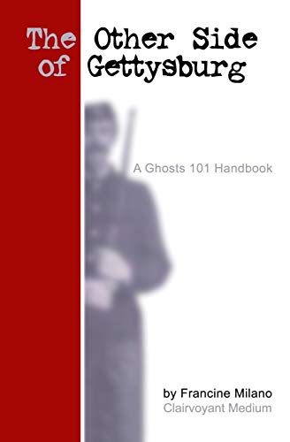 9781419639364: The Other Side of Gettysburg: A Ghosts 101 Handbook