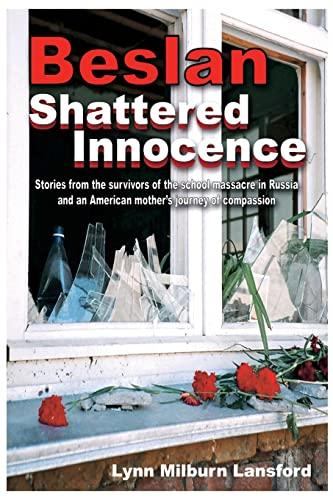 9781419639951: Beslan: Shattered Innocence