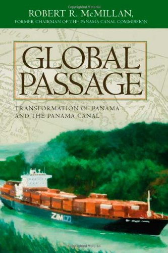9781419641879: Global Passage: Transformation of Panama and the Panama Canal