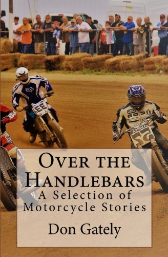9781419643156: Over the Handlebars: A Selection of Motorcycle Stories