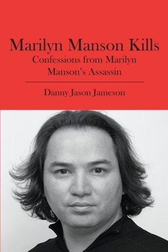 9781419644450: Marilyn Manson Kills: Confessions from Marilyn Manson's Assassin