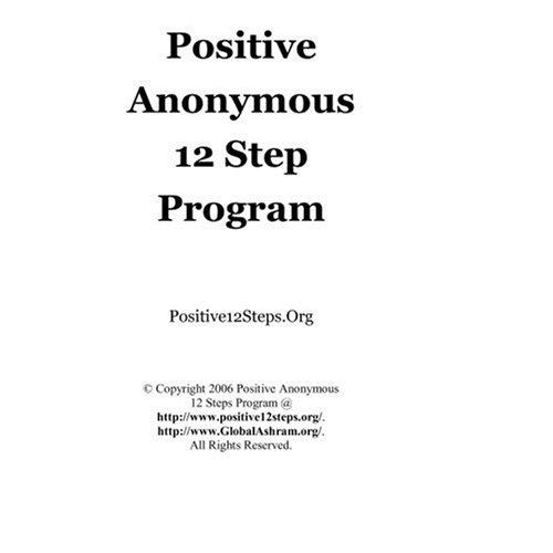 9781419644825: Positive Anonymous 12 Step Program