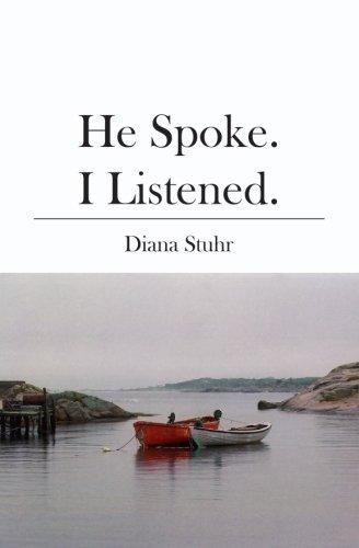 9781419646591: He Spoke. I Listened.