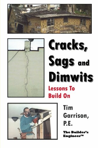 9781419647918: Cracks, Sags and Dimwits: Lessons To Build On