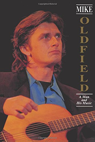 9781419649264: Mike Oldfield: A Man and His Music