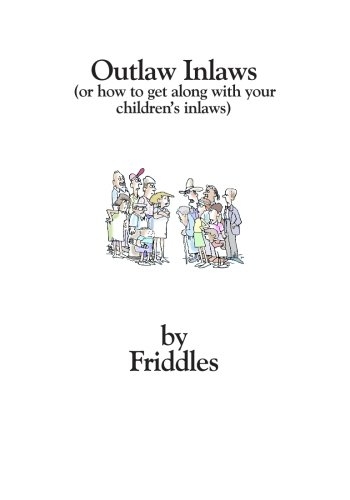 Outlaw Inlaws: (Or How to Get Along: Frieda Korobkin