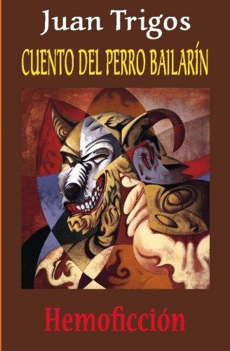 9781419649769: Cuento del Perro Bailarin