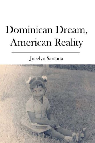 9781419650116: Dominican Dream, American Reality