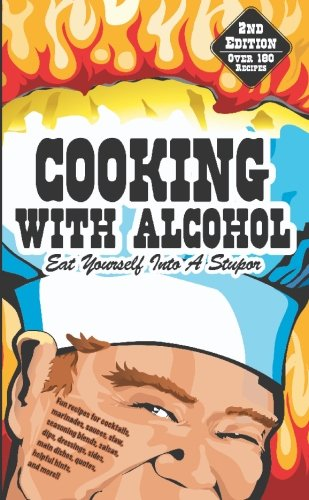 9781419650826: Cooking With Alcohol