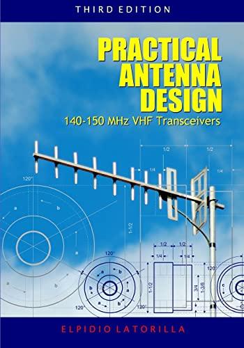 Practical Antenna Design 140-150 MHz VHF Transceivers: Latorilla, Elpidio