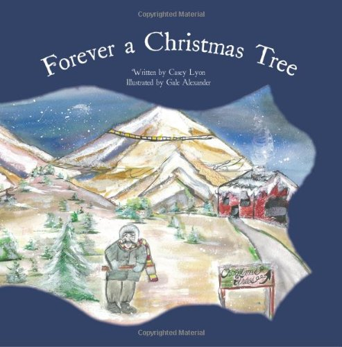 Forever a Christmas Tree: Casey Lyon
