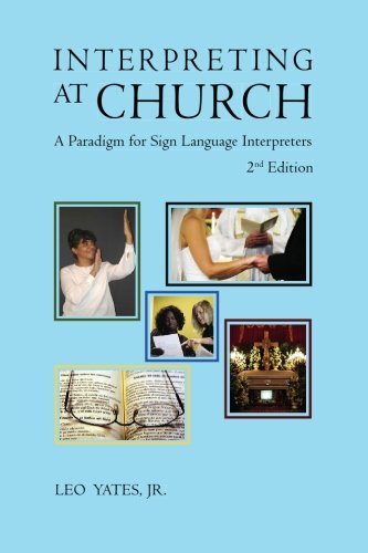 9781419653186: Interpreting at Church: A Paradigm for Sign Language Interpreters, 2nd Edition