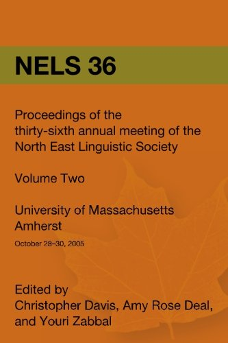 9781419653629: Nels 36: Proceedings of the 36th Annual Meeting of the North East Linguistic Society