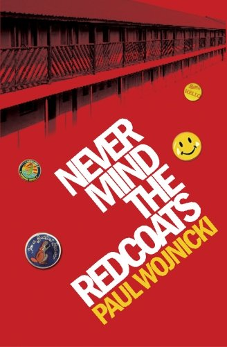 9781419653667: Never Mind The Redcoats: A Butlins Novel