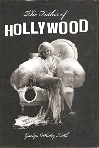 9781419653872: The Father of Hollywood