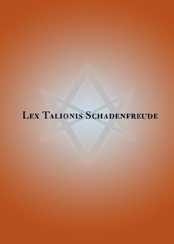 9781419654381: Lex Talionis Schadenfreude
