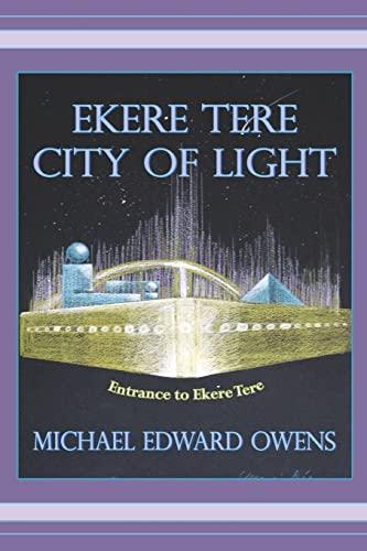 9781419654404: Ekere Tere: City of Light