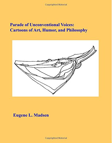 9781419654664: Parade of Unconventional Voices: Cartoons of art, humor, and philosophy