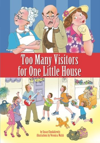 9781419654701: Too Many Visitors For One Little House