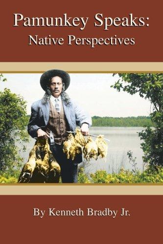 Pamunkey Speaks: Native Perspectives: Kenneth Bradby Jr.