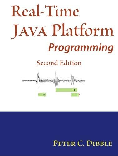 Real-Time Java Platform Programming: Second Edition: Dr. Peter C